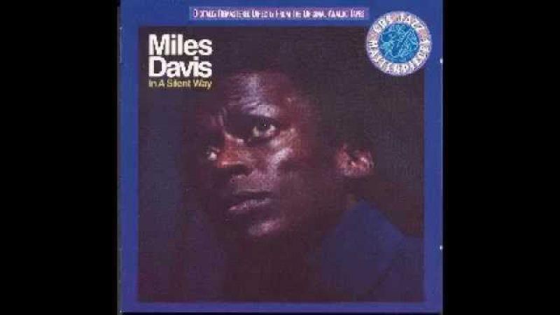 Miles Davis - In a Silent Way - 1969