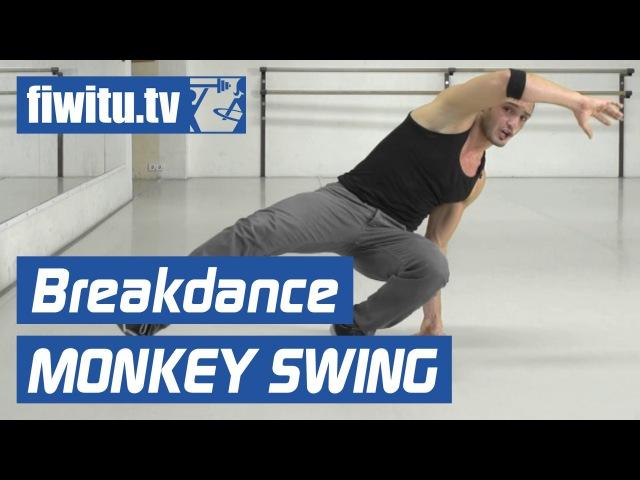 Breakdance lernen: Downrocking Monkey Swing - fiwitu.tv