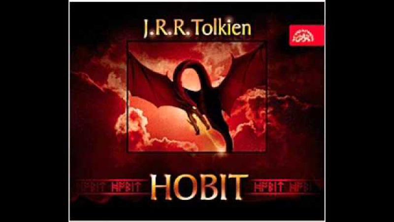 J R R Tolkien Hobit aneb Cesta tam a zase zpátky 1 část Audiokniha