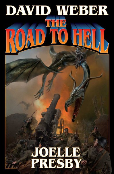 David Weber - The Road to Hell (Hell's Gate 03)