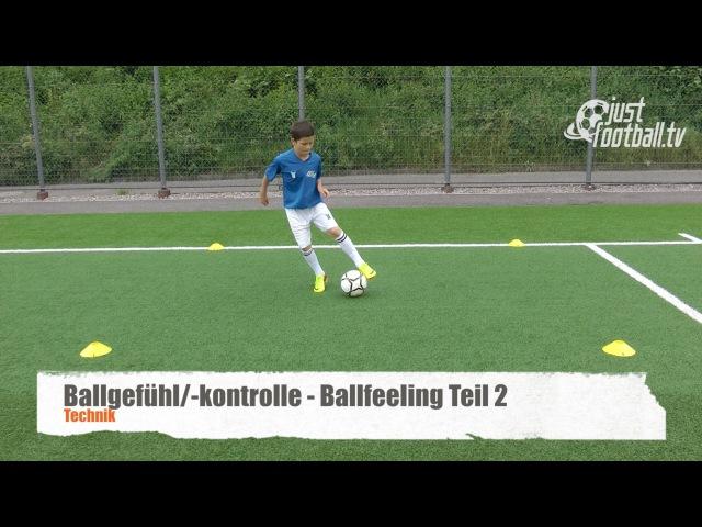 Fussballtraining Ballfeeling Teil 2 Ballkontrolle Technik