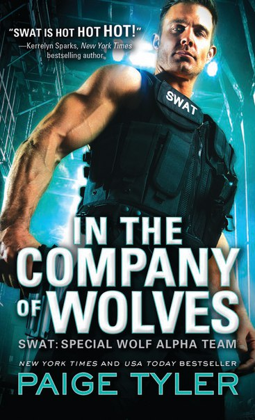 Paige Tyler - In the Company of Wolves (SWAT 03)