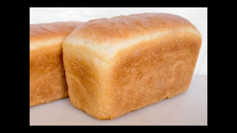 Хлеб Рецепт и выпечка домашнего белого хлеба в духовке
