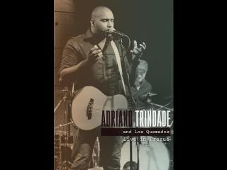 DVD Adriano Trindade and Los Quemados Jazz— Live inPrague 2015