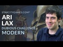Modern Dubious Challenge with Ari Lax - Round 2