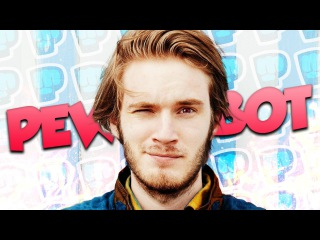 SELLING MY ASS TO PEWDIEPIE | PewDieBot