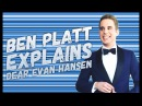 Ben Platt's patented synopsis of Dear Evan Hansen