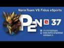 SGL Open 37 NarmTeam VS Fidus eSports