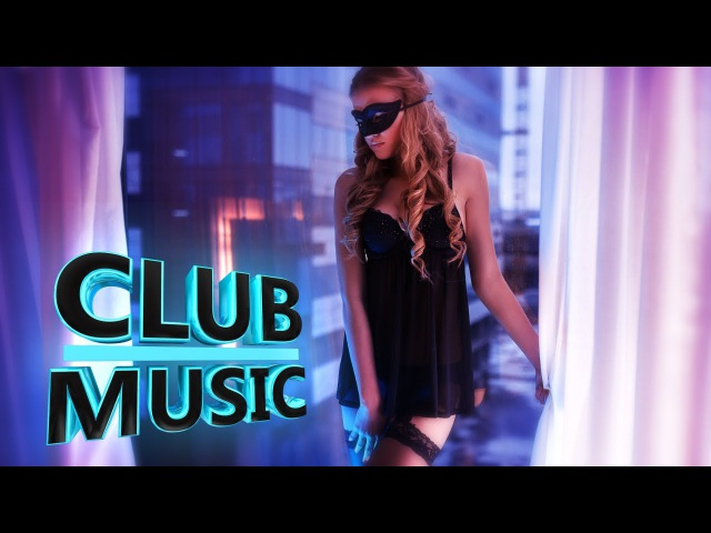 2016 CLUB MUSICNew Best Club Dance Music Mashups Remixes Mix
