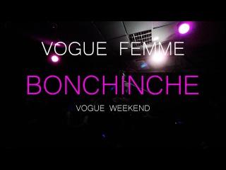 Bonchinche Vogue Weekend | Vogue Femme | Dora Z fam vs Viktoria Z fam