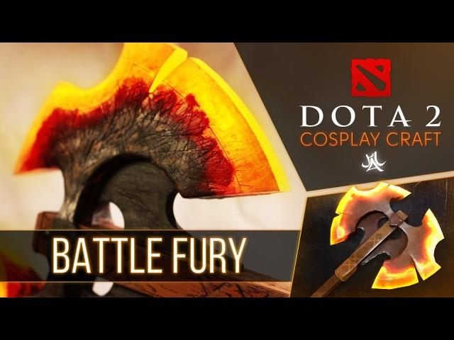 Как сделать Battlefury Dota 2 cosplay by JustTTv