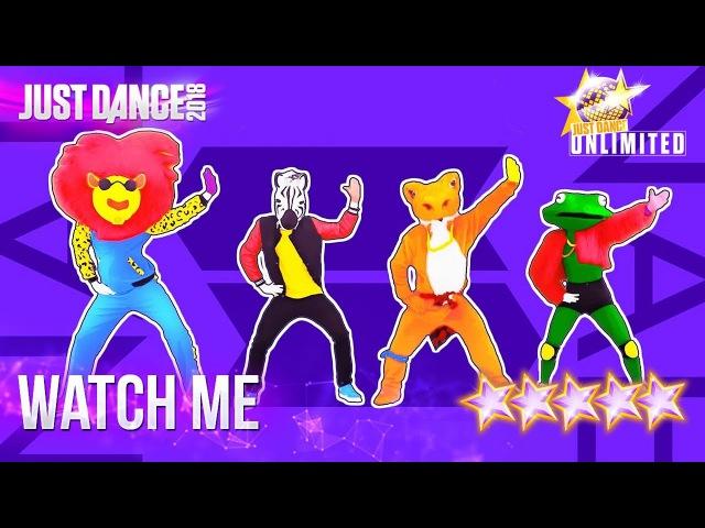 Just Dance 2018: Watch Me (Whip/Nae Nae) - 5 stars