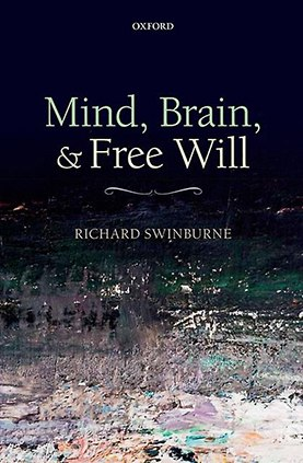 Richard Swinburne - Mind, Brain, and Free Will (Retail pdf)
