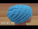 Женская или мужская шапка спицами Урок вязания шапки 151