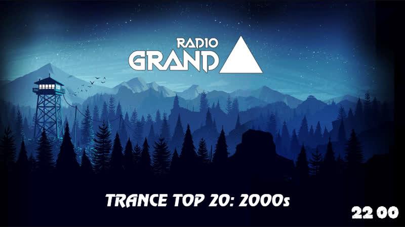 RADIOGRAND Present Trance TOP 20 00s