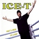 Ice T - Colors (OST Tag / Ты водишь!)