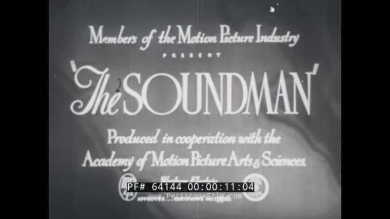 THE SOUNDMAN 1940s PRODUCTION SOUND RECORDING FOR MOTION PICTURES EDUCATIONAL FILM 64144