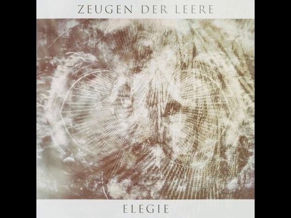 Zeugen der Leere Elegie Full EP