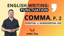 English Writing Punctuation the Comma p 2 Essential vs Nonessential Use