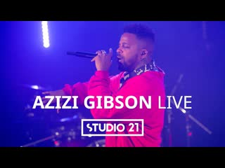 Azizi gibson – cruel intentions | live @ studio 21