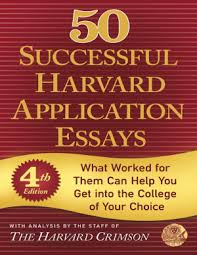 50 Successful Harvard Application Essays (4th Edition)
