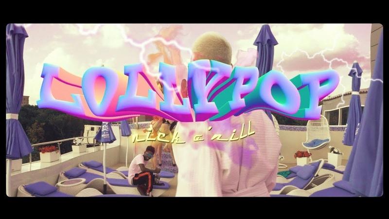 NICK O'NILL LOLLYPOP ft MALIK G SHOT MIKE