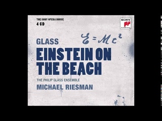 Philip Glass Einstein On the Beach Knee Play 1