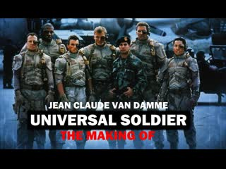 The making of - «universal soldier» jean claude van damme (english 1992)