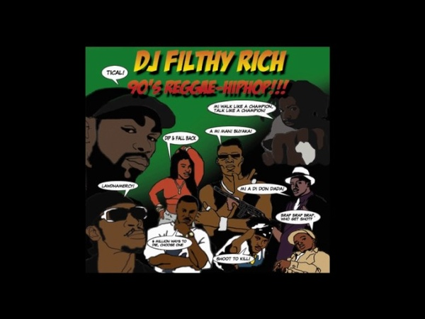 DJ Filthy Rich - 90's Reggae Hip Hop Vol.1