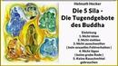 Die 5 Sila Die Tugendgebote des Buddha Helmuth Hecker Buddhismus Hörbuch