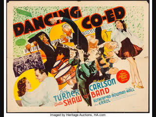 Dancing Co-Ed (1939)  Lana Turner, Richard Carlson, Artie Shaw and His Orchestra