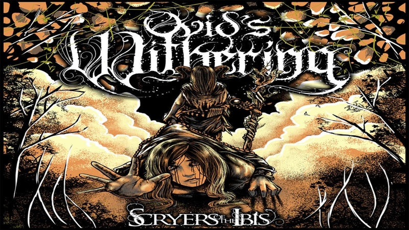 Ovid's Withering Scryers Of The Ibis FULL ALBUM