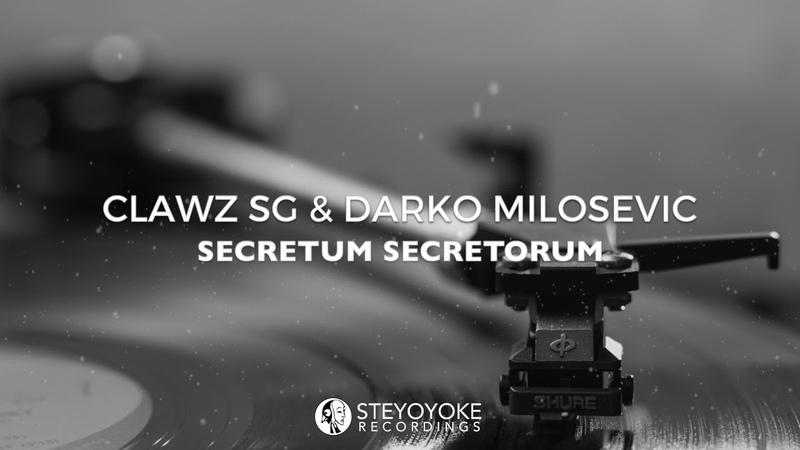 Clawz SG Darko Milosevic - Secretum Secretorum (Original Mix) [VINYL ONLY]
