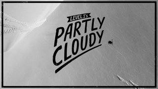 Partly Cloudy (Level 20 - Episode 14)