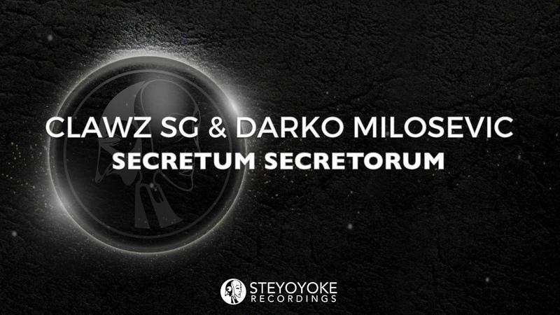 Clawz SG Darko Milosevic - Secretum Secretorum (Original Mix)