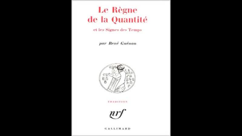 René Guénon avant propos le règne de la quantité et les signes des temps
