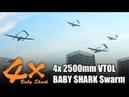 4x 2500mm VTOL BABY SHARK Group Flying Test