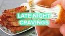 9 Snacks To Fix Your Late Night Cravings •Tasty