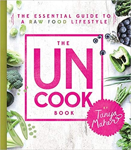 The uncook book the essential guide to a raw food lifestyle