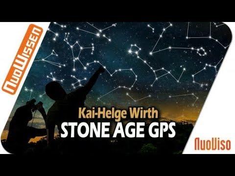 Das Stone Age-GPS Verfahren – ältestes Orientierungssystem der Welt (Dr. phil. Helge Wirth)