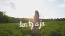 Dasa Kostovcik Len Ty a Ja LYRIC VIDEO