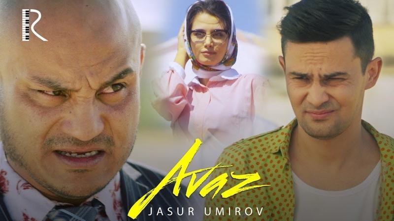 Jasur Umirov - Avaz | Жасур Умиров - Аваз