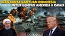 SIAP PERANG..!! Jika Dibantu Indonesia, Iran Langsung Gempur Amerika