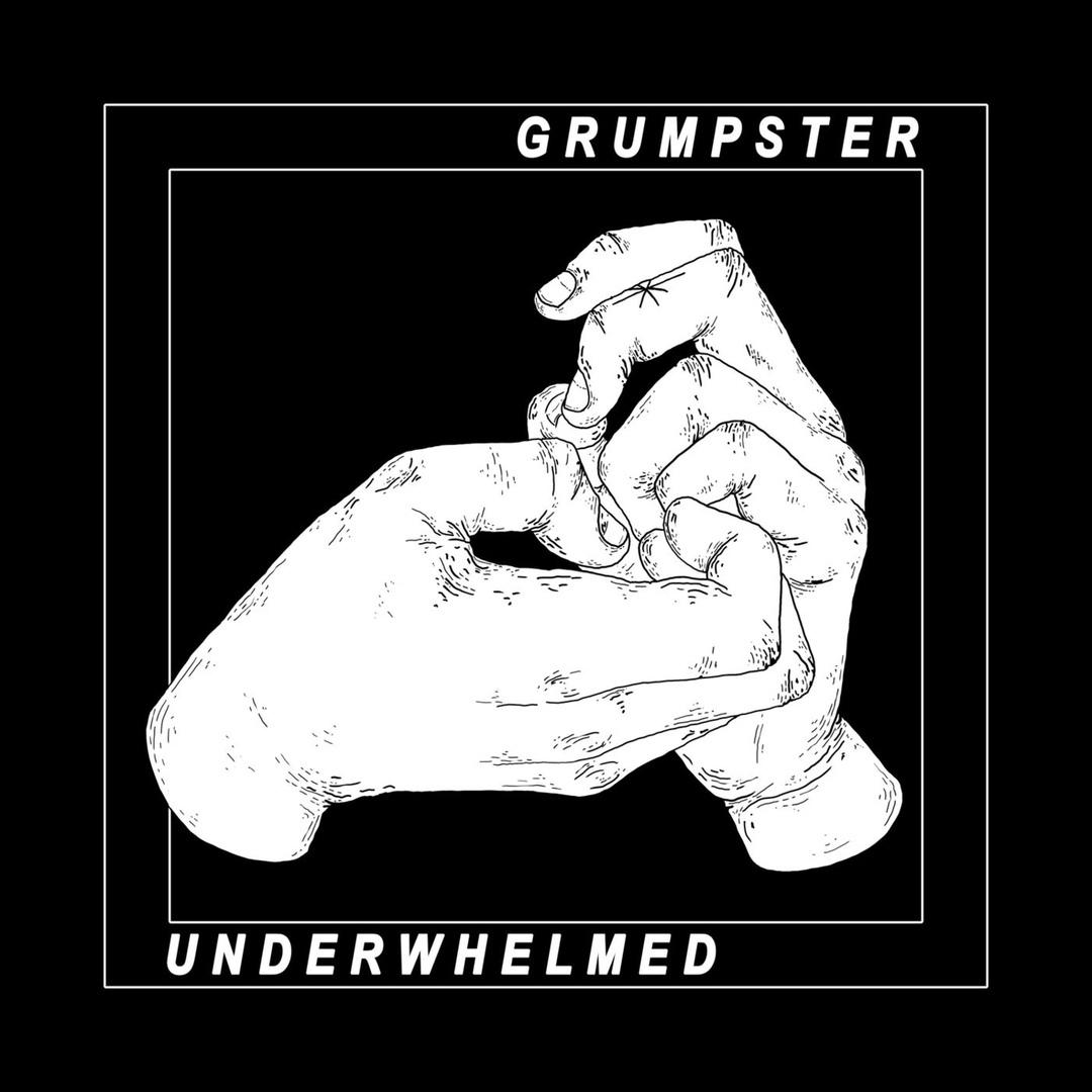 Grumpster - Underwhelmed