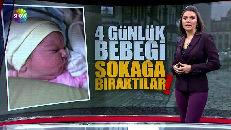 4 günlük bebeği sokağa bıraktılar