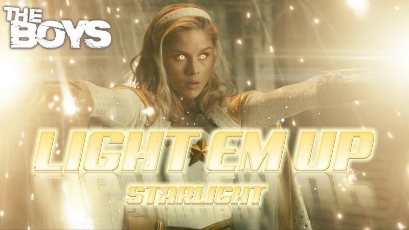 Light Em Up Starlight The Boys