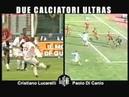 Di Canio vs Lucarelli
