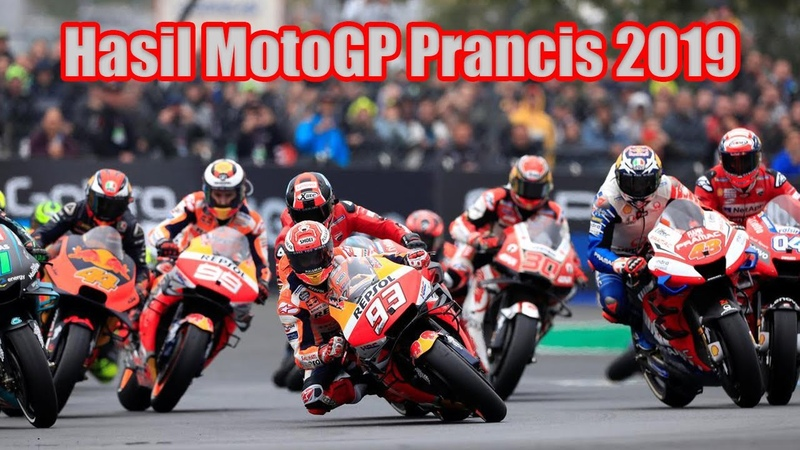 Hasil MotoGP Prancis 19 Mei 2019 | Berita MotoGP Le Mans Highlight