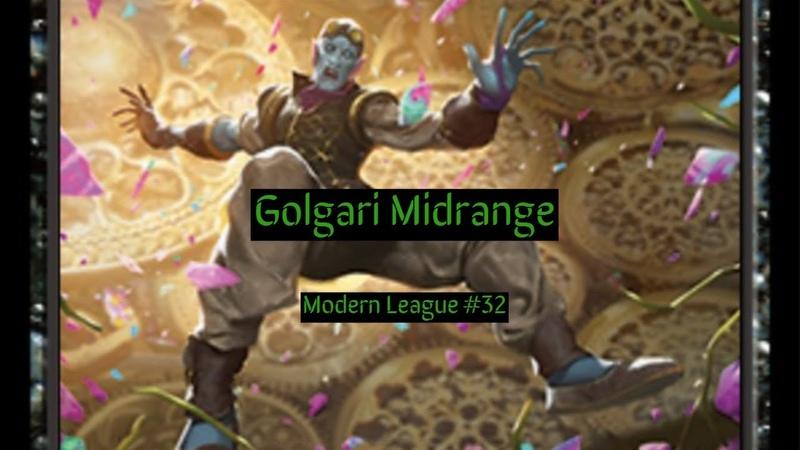 Modern Golgari Midrange League 32