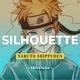 """ShiroNeko - Silhouette (From """"Naruto Shippuden"""")"""